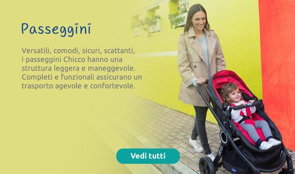 Versatili, comodi, sicuri, scattanti, i passeggini Chicco hanno una struttura leggera e maneggevole.